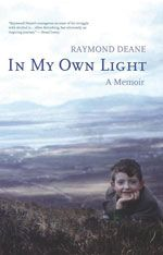In My Own Light: A Memoir - Raymond Deane cover