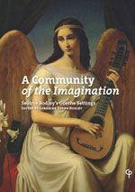 A Community of the Imagination: Seóirse Bodley's Goethe Settings - ed. Lorraine Byrne Bodley cover