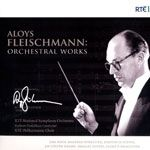 Aloys Fleischmann: Orchestral Works cover