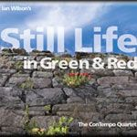 Ian Wilson: Still Life in Green and Red cover