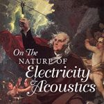 On the Nature of Electricity & Acoustics - Electro-Acoustic Music from Ireland cover
