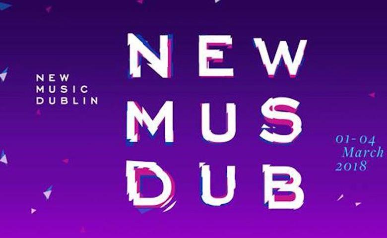 New Music Dublin 2018